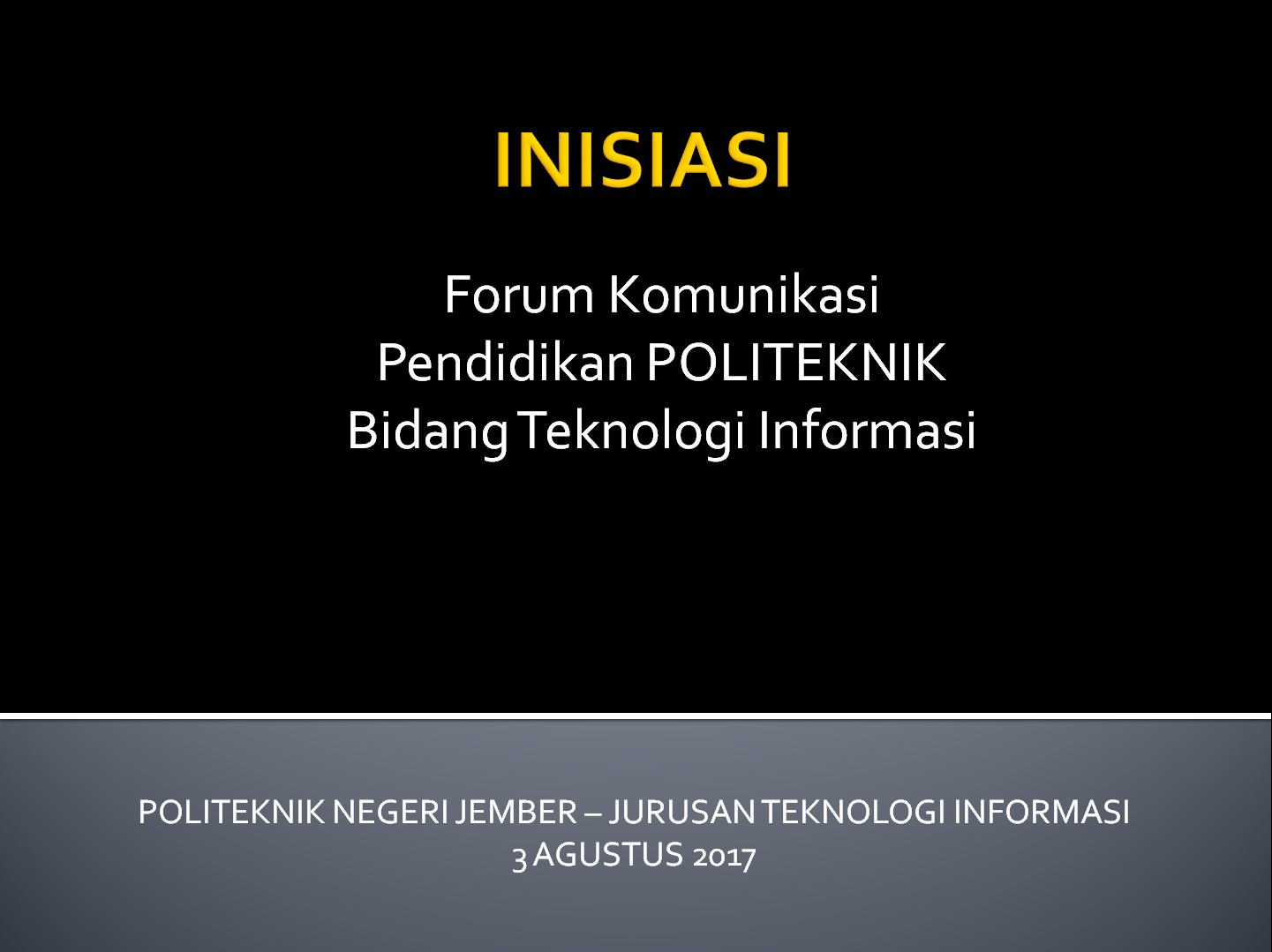 Inisiasi Forum Komunikasi Politeknik Bidang Teknologi Informasi