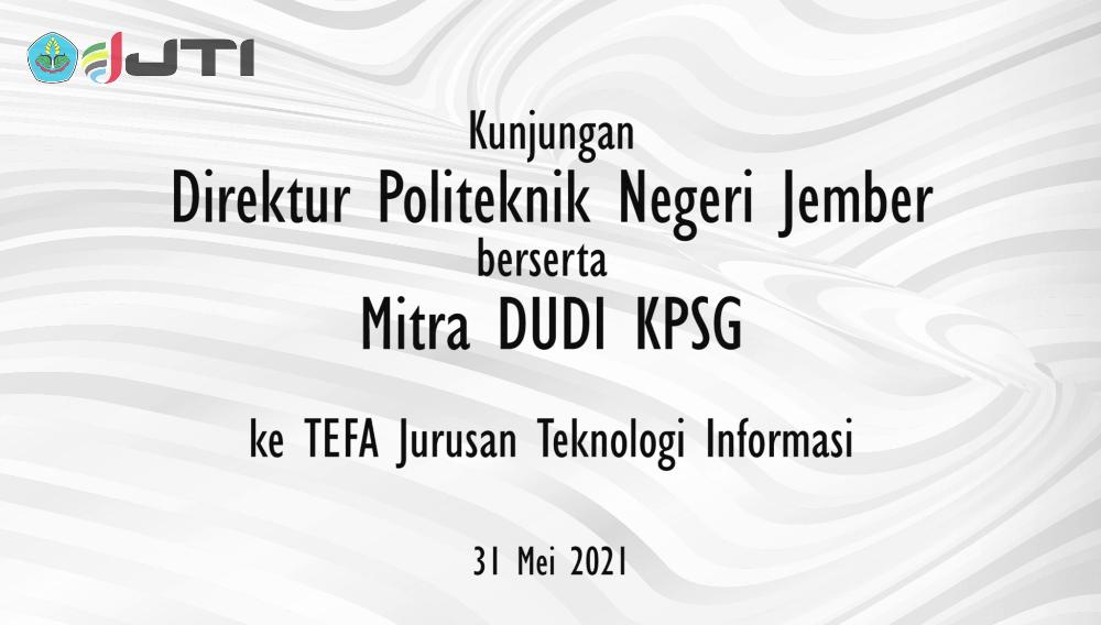 Penjajakan Kerjasama Bootcamp Magang Industri dan Project Based Learning JTI Polije dengan PT. KPSG Indonesia
